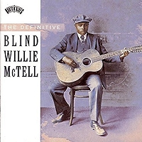Blind Willie McTell · The Definitive Blind Willie McTell