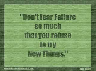 "Featured in our 34 Inspirational Quotes How To Fail Your Way To Success: ""Don't fear failure so much that you refuse to try new things."" - Louis Boone"