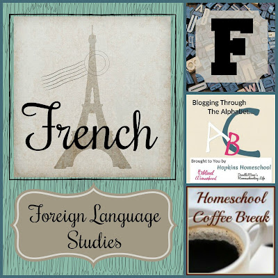 French - Foreign Language Studies (Blogging Through the Alphabet) on Homeschool Coffee Break @ kympossibleblog.blogspot.com
