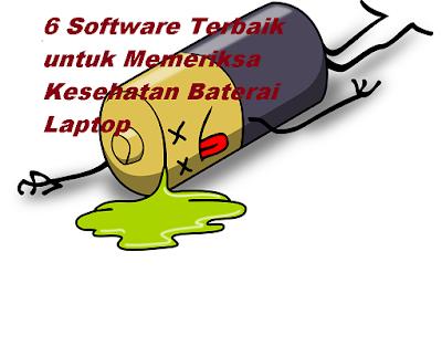 Software untuk Memeriksa Kesehatan Baterai Laptop