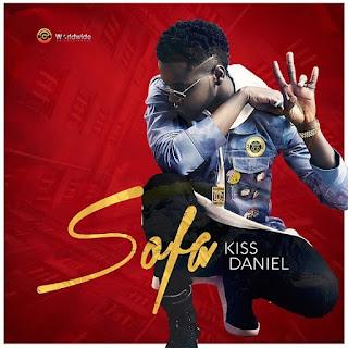 Latest naija mp3 music: Kiss Daniel – Sofa