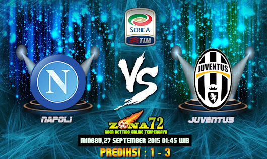 Agen Bola Terbaik - Prediksi Napoli VS Juventus 27 September 2015 | Agen Bola Online Eternally-Distracted