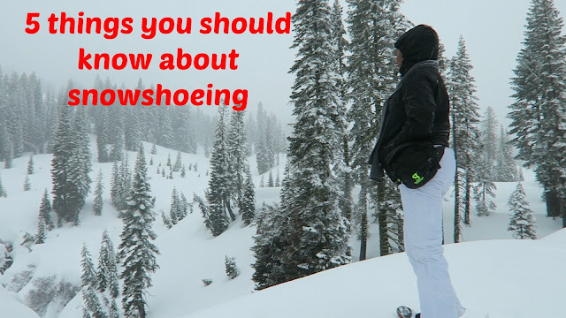 5 things you should know about snowshoeing
