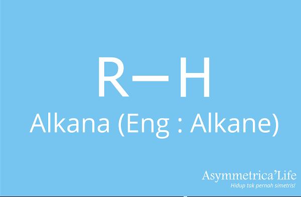 Definisi, Tata Nama, Isomer dan Sifat, serta Pembuatan Alkana