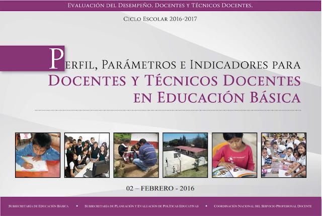 PERFIL, PARÁMETROS E INDICADORES PARA DOCENTES Y TÉCNICOS DOCENTES EN ED. BÁSICA