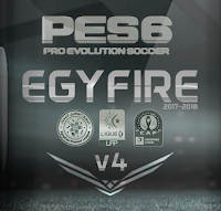 PES 6 EgyFire Patch v4 AIO Season 2017/2018