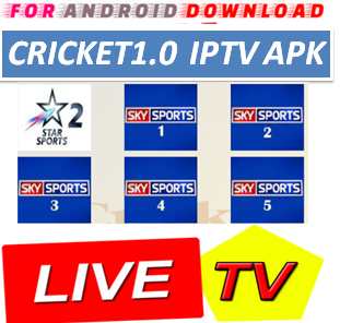Download Android Free Cricket1.0IPTV Apk -Watch Free Live Cable Tv Channel-Android Update LiveTV Apk  Android APK Premium Cable Tv,Sports Channel,Movies Channel On Android