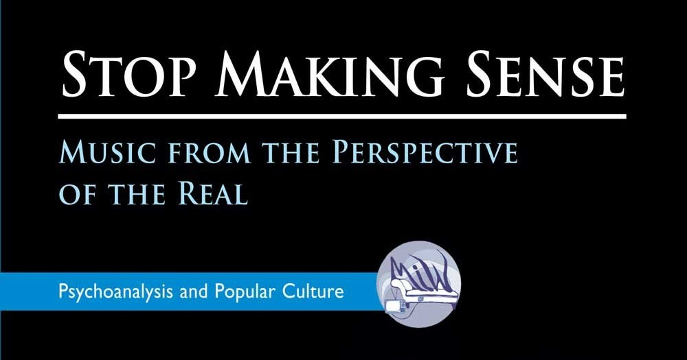 Freud Quotes: Stop Making Sense: Music From The