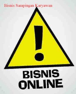 Bisnis Sampingan Untuk Karyawan
