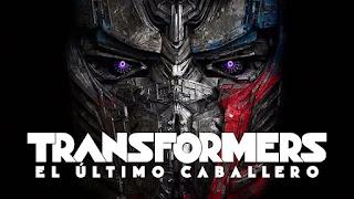 Todo sobre Transformers: El último caballero