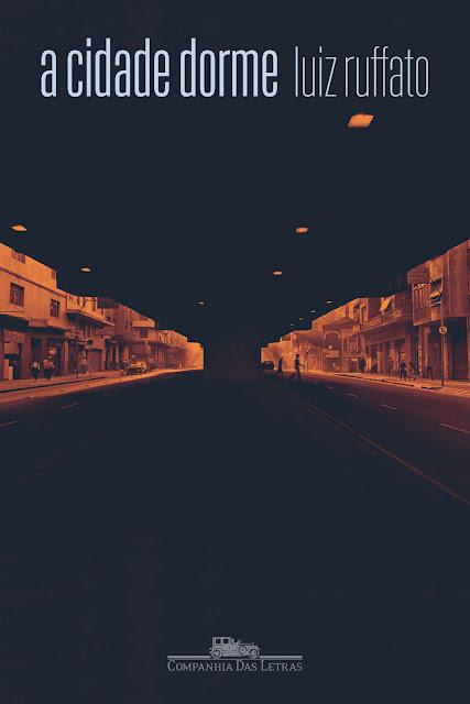 A cidade dorme - Luiz Ruffato