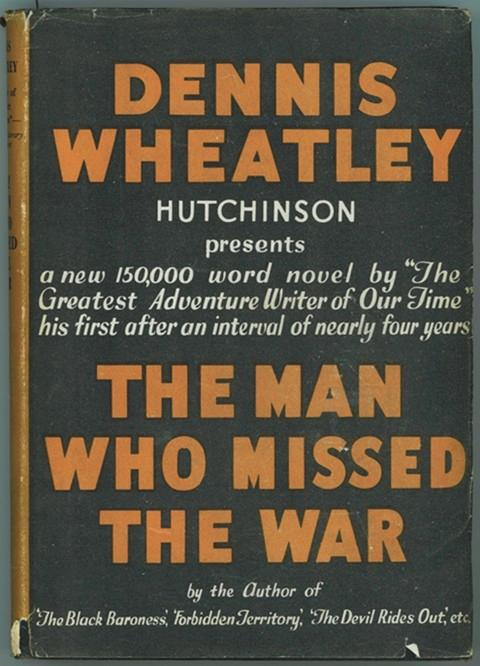the man who missed the war wheatley dennis