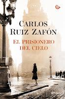 El Cementerio De Los Libros Olvidados III: El Prisionero Del Cielo, de Carlos Ruiz Zafón