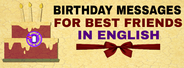 Birthday messages for best friend in english 2018