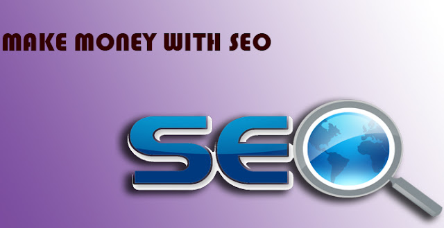 Ways To Make Money Online With SEO Service and Internet Marketing