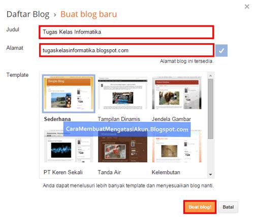 Cara Membuat Blog di Blogspot Untuk Pemula Yang Menarik