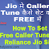 Jio Caller Tune कैसे सेट करें ? | How To Set Caller Tune In Jio