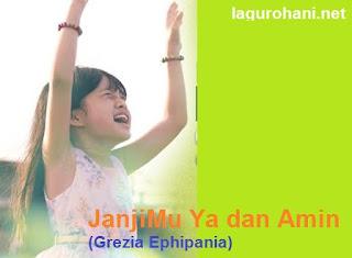 Download Lagu Rohani JanjiMu Ya dan Amin (Grezia Ephipania)