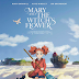 'Mary And The Witch's Flower'  Initial Screening Locations Revealed