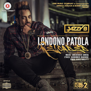 Londono Patola Reloaded Jazzy B Mp3 song download