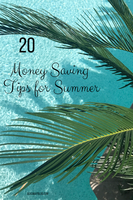 20 Money Saving Tips for the Summer