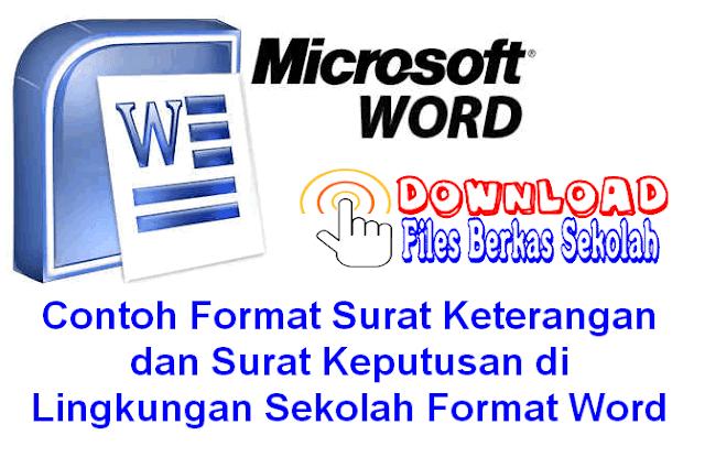 Contoh Format Surat Keterangan dan Surat Keputusan di Lingkungan Sekolah Format Word