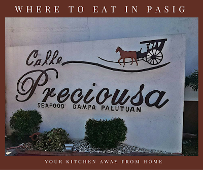 Calle Preciousa: Not Your Ordinary Dampa Dining