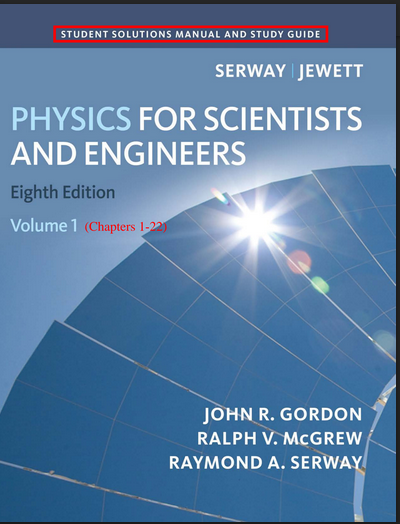 Physics for Scientists and Engineers 8th Edition Solutions Manual pdf