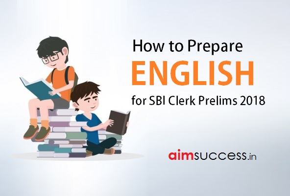 How to Prepare English for SBI Clerk Prelims 2018