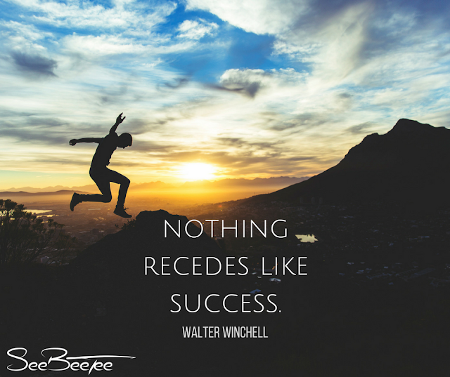 10. Nothing recedes like success. - Walter Winchell