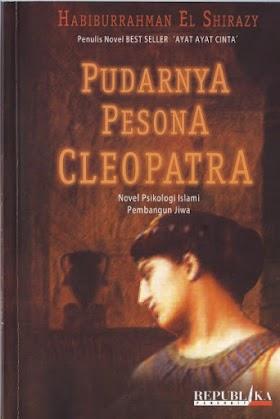 Download eBook Pudarnya Pesona Cleopatra - Habiburrahman El-Shirazy