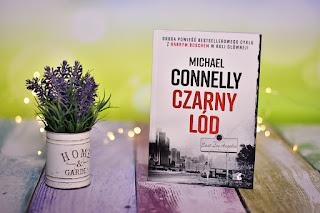 "Michael Connelly - ""Czarny lód"" Harry Bosch #2"
