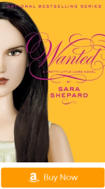 Pretty Little Liars Books - Wanted