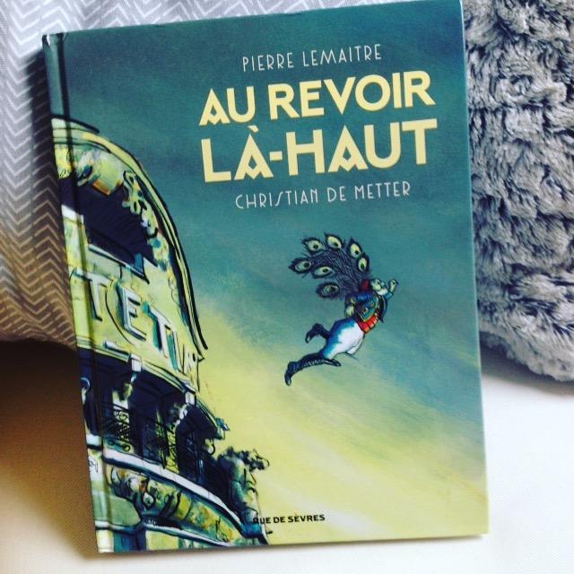 Chronique littéraire BD Au revoir là-haut par Mally's Books