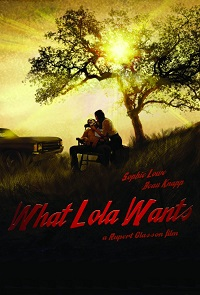 Watch What Lola Wants Online Free in HD