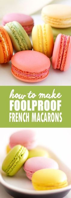 FOOLPROOF FRENCH MACARONS