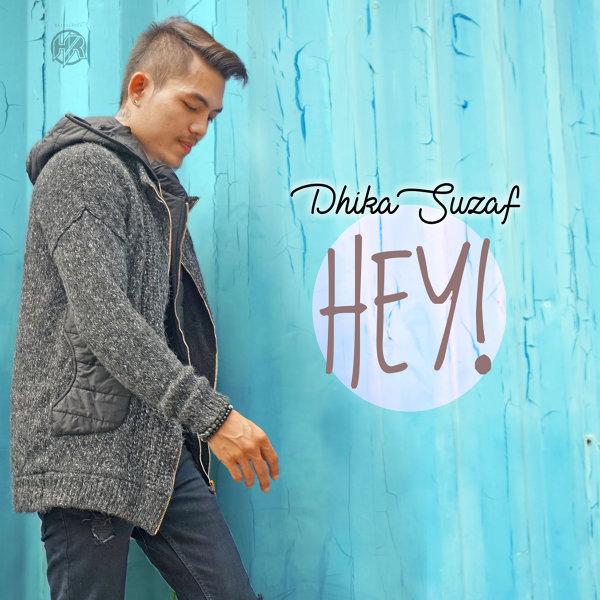 Download Dhika Suzaf Hey