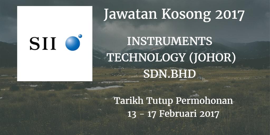 Jawatan Kosong INSTRUMENTS TECHNOLOGY (JOHOR) SDN.BHD 13 - 17 Februari 2017