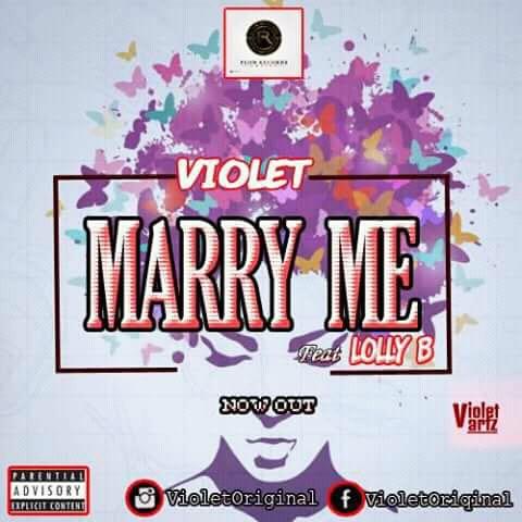 DOWNLOAD MP3 : VioletOriginal - Marry Me ft. Lolly B