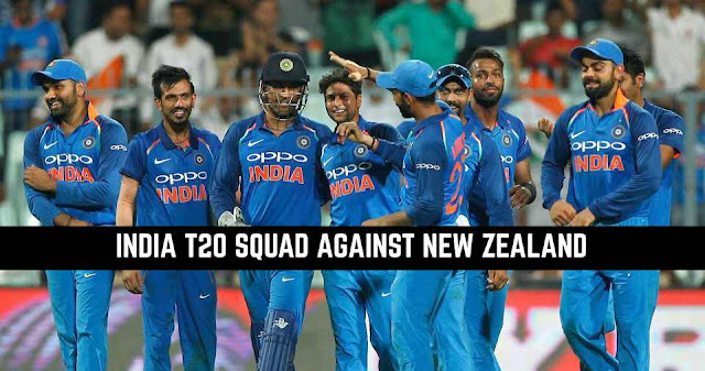 India vs New Zealand: India T20 Squad against New Zealand