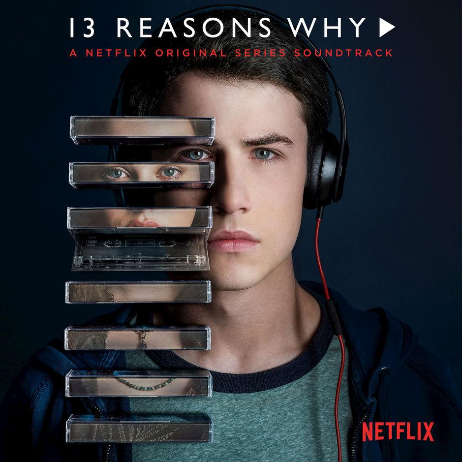 Various Artists - 13 Reasons Why (A Netflix Original Series Soundtrack) - Album (2017) [iTunes Plus AAC M4A]