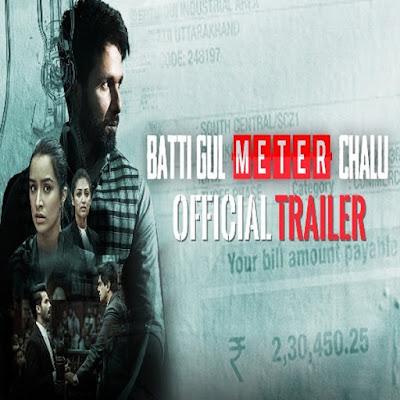 Batti Gul Meter Chalu 2018 Dialogues in Hindi Shahid Kapoor & Shraddha Kapoor