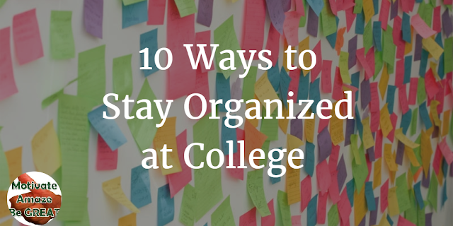 "Header image or article ""10 Ways To Stay Organized At College"". How Can You Stay Organized At College?"