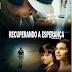 Assistir Filme Gospel Dublado - Recuperando a Esperança