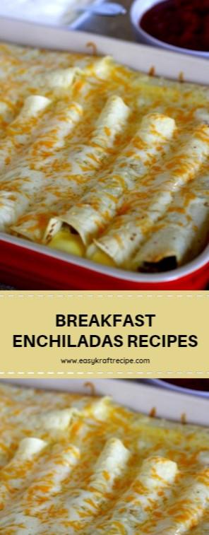 BREAKFAST ENCHILADAS RECIPES