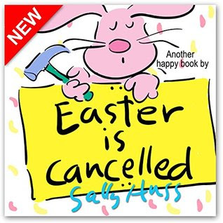 BOOK REVIEW: Easter is Cancelled by Sally Huss