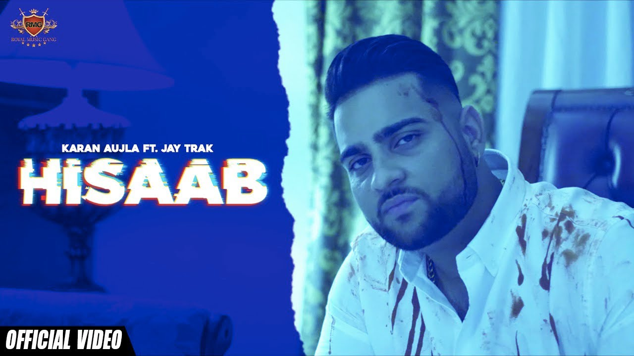 Hisaab Lyrics, Karan Aujla