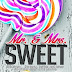 Novel Mr. & Mrs. Sweet karya Qaulia ( Baca Novel Online Mr. & Mrs. Sweet Bab 1 - Bab 15)