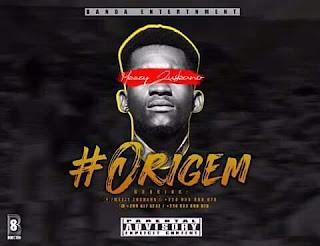 Origem - Meezy Zuskano[Download]Mp3