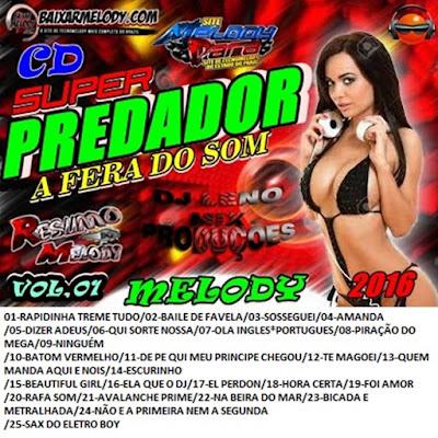 CD MELODY SUPER PREDADOR VOL.01 23/04/2016